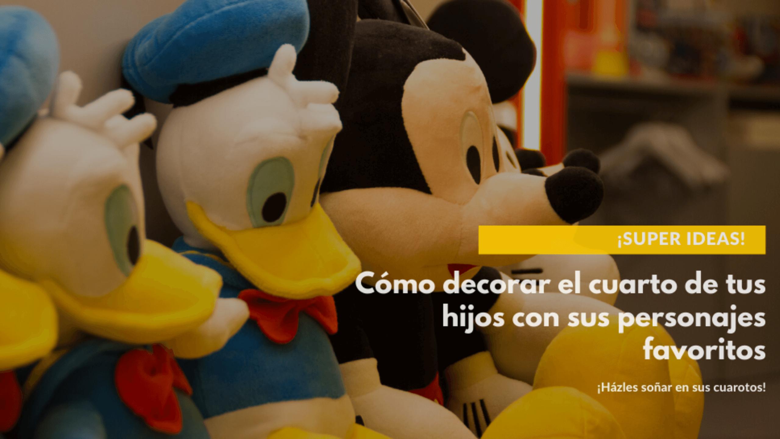 SUPER ideas para decorar el cuarto de tus hijos con sus personajes favoritos